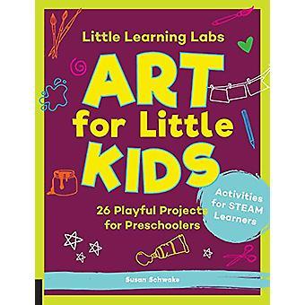 Little Learning Labs - Art for Little Kids - abrégé de poche editio