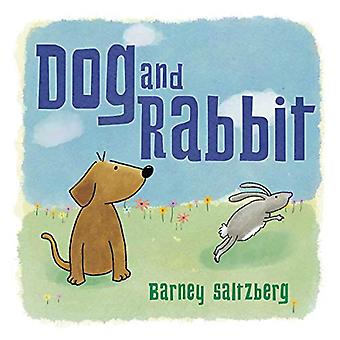 Dog and Rabbit by Barney Saltzberg - 9781623541071 Book
