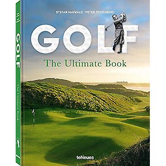 Golf - The Ultimate Book by Stefan Maiwald - 9783961712069 Book