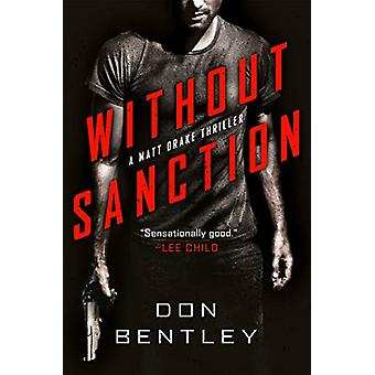 Without Sanction by Don Bentley - 9781984805119 Book