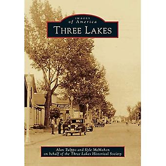 Three Lakes (Images of America (Arcadia Publishing))