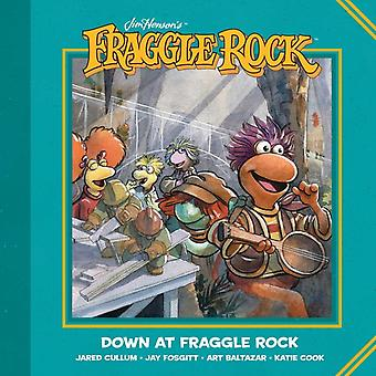 Jim Hensons Fraggle Rock Down at Fraggle Rock by Created by Jim Henson