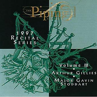 Gillies/Stoddart - Gillies/Stoddart: Vol. 3-Piping Centre 1997 [CD] USA import