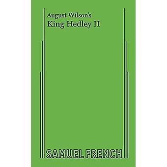 August Wilson's King Hedley II by August Wilson - 9780573704758 Book