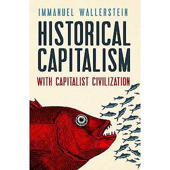 資本主義文明と歴史の資本主義