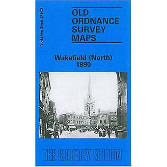 Wakefield North 1890-tekijä Goodchild & John