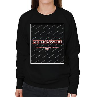 The Big Lebowski This Agression Will Not Stand Man Women's Sweatshirt