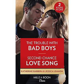 The Trouble With Bad Boys  Second Chance Love Song by Katherine GarberaJessica Lemmon