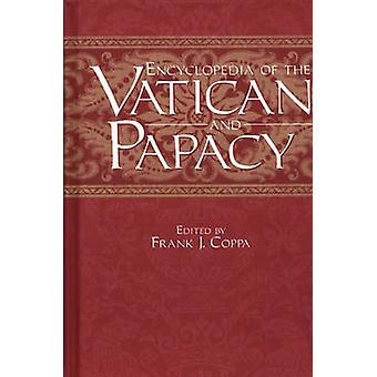 Vatikaanin ja paaviuden tietosanakirja Frank J. Coppa - 9780313289