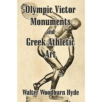 Olympic Victor Monuments and Greek Athletic Art by Walter Woodburn Hy