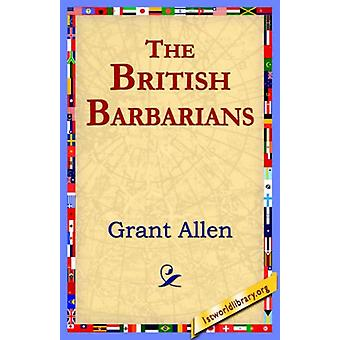 The British Barbarians by Grant Allen - 9781421801360 Book
