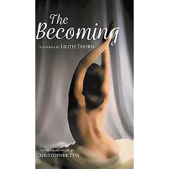 The Becoming by The Becoming - 9781773706481 Book