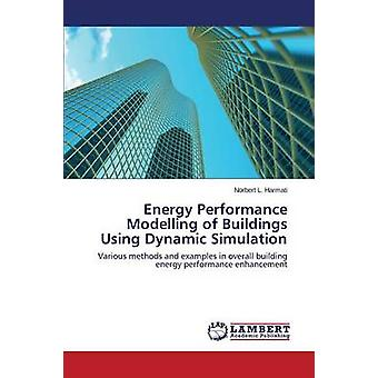 Energy Performance Modelling of Buildings Using Dynamic Simulation by
