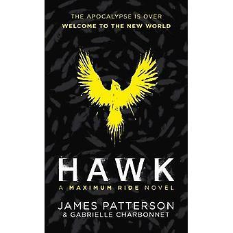 Hawk A Maximum Ride Novel Hawk 1 Hawk serie