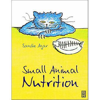 Små dyr ernæring av Sandie Agar