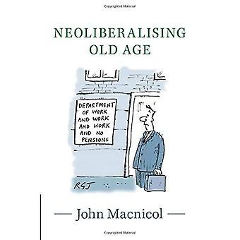 Néolibéralisation de la vieillesse