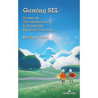 Gaming SEL Games als transformationeel voor sociaal en emotioneel leren