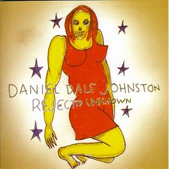 Daniel Johnston - Rejected Unknown [CD] USA import