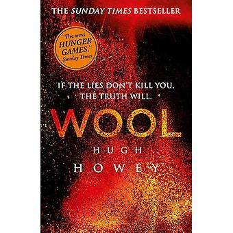 Wool by Hugh Howey - 9780099580485 Book
