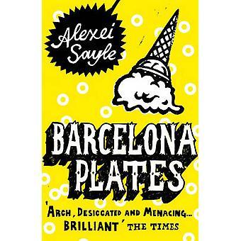 Placas de Barcelona por Alexei Sayle - libro 9780340936382