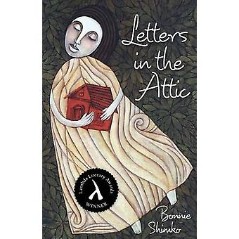 Letters in the Attic by Bonnie Shimko - 9780897335638 Book