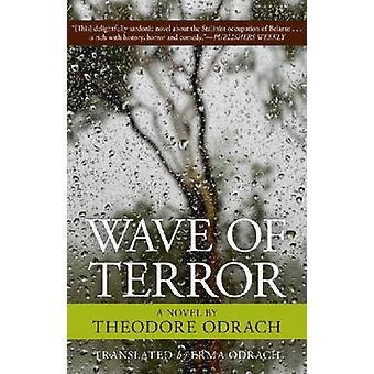 Wave of Terror by Theodore Ordach - 9780897335621 Book