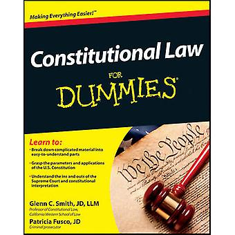 Constitutional Law For Dummies by Glenn Smith - Patricia Fusco - 9781