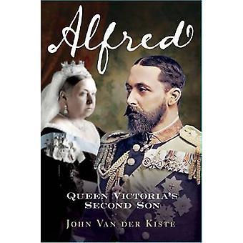 Alfred - secondo figlio della Regina Vittoria di John Van der Kiste - 978178155