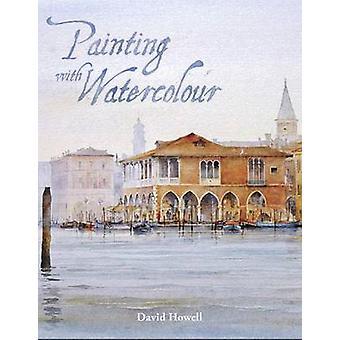 Peinture à l'aquarelle par David Howell - livre 9781785002304