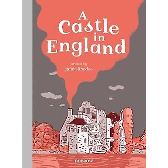 A Castle in England by Jamie Rhodes - Various - 9781910620199 Book