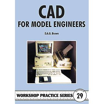 C.A.D for Model Engineers by D.A.G. Brown - 9781854861894 Book