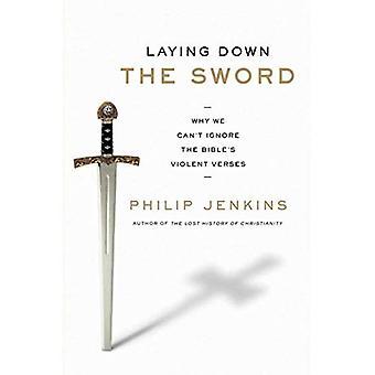 Fastställande av svärdet: varför vi inte kan ignorera Bibelns våldsamma verser