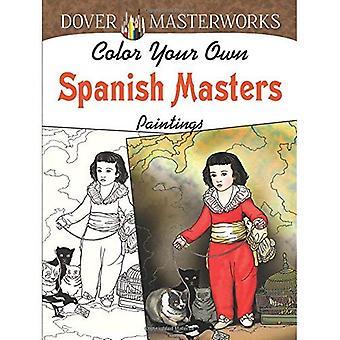 Dover Masterworks: Färg din egen spanska mästarna målningar
