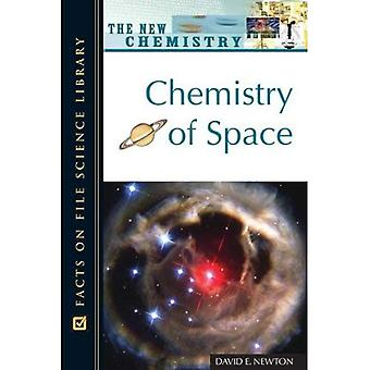 Chemistry of Space (New Chemistry)