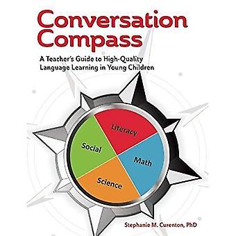Gesprek kompas: A Teacher's Guide tot kwalitatief hoogwaardige talenonderwijs bij jonge kinderen