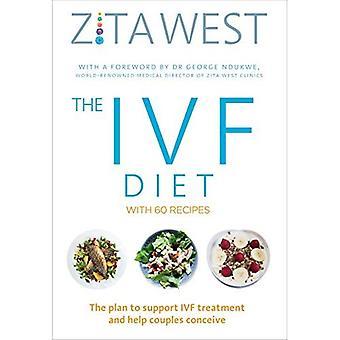 Het IVF-dieet: Het plan ter ondersteuning van de IVF-behandeling en het helpen van paren zwanger