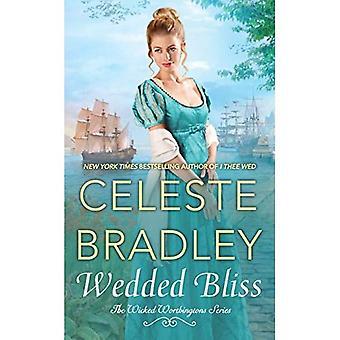 Wedded Bliss (della serie Wicked Worthington)