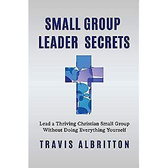 Small Group Leader Geheimnisse