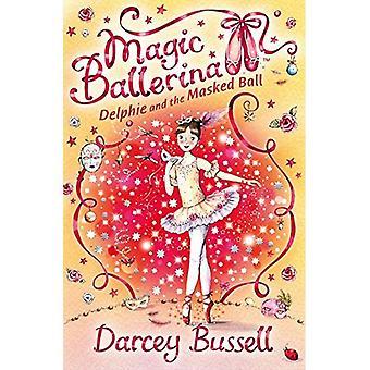 Delphie och maskerad bollen (magisk Ballerina)