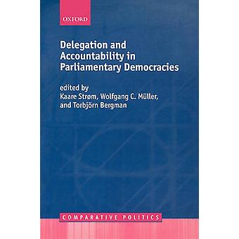 Delegation and Accountability in Parliamentary Democracies by Strom & Kaare