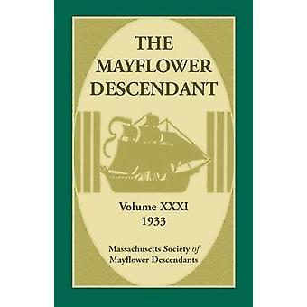 Il Mayflower discendente Volume 31 1933 da società del Massachusetts