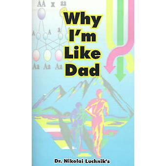 Waarom Im als vader door Luchnik & N.