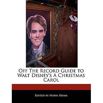 OFF de Record guía de Walt Disneys un Carol de Navidad de Risma y Maria