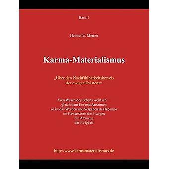 KarmaMaterialismus av Merten & Helmut W.