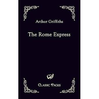Het Rome Express by Griffiths & Arthur