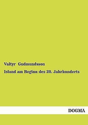 Island am Beginn des 20. Jahrhunderts by Gudmundsson & Valtyr