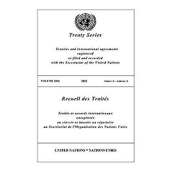 Treaty Series 2826 (English/French Edition) by Treaty Series 2826 (En