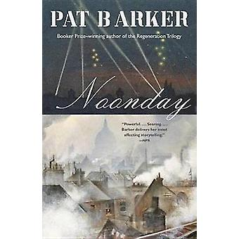 Noonday by Pat Barker - 9780345806246 Book