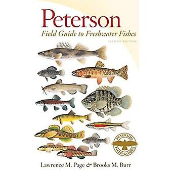 Peterson Field Guide to Freshwater Fishes of North America North of M