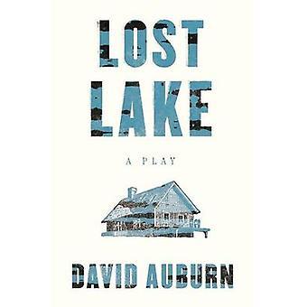 Lost Lake by David Auburn - 9780865478367 Book